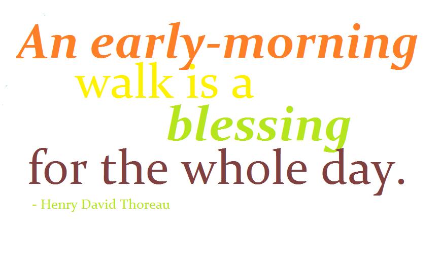 Thoreau Quote Morning Walk 100 Mile Club
