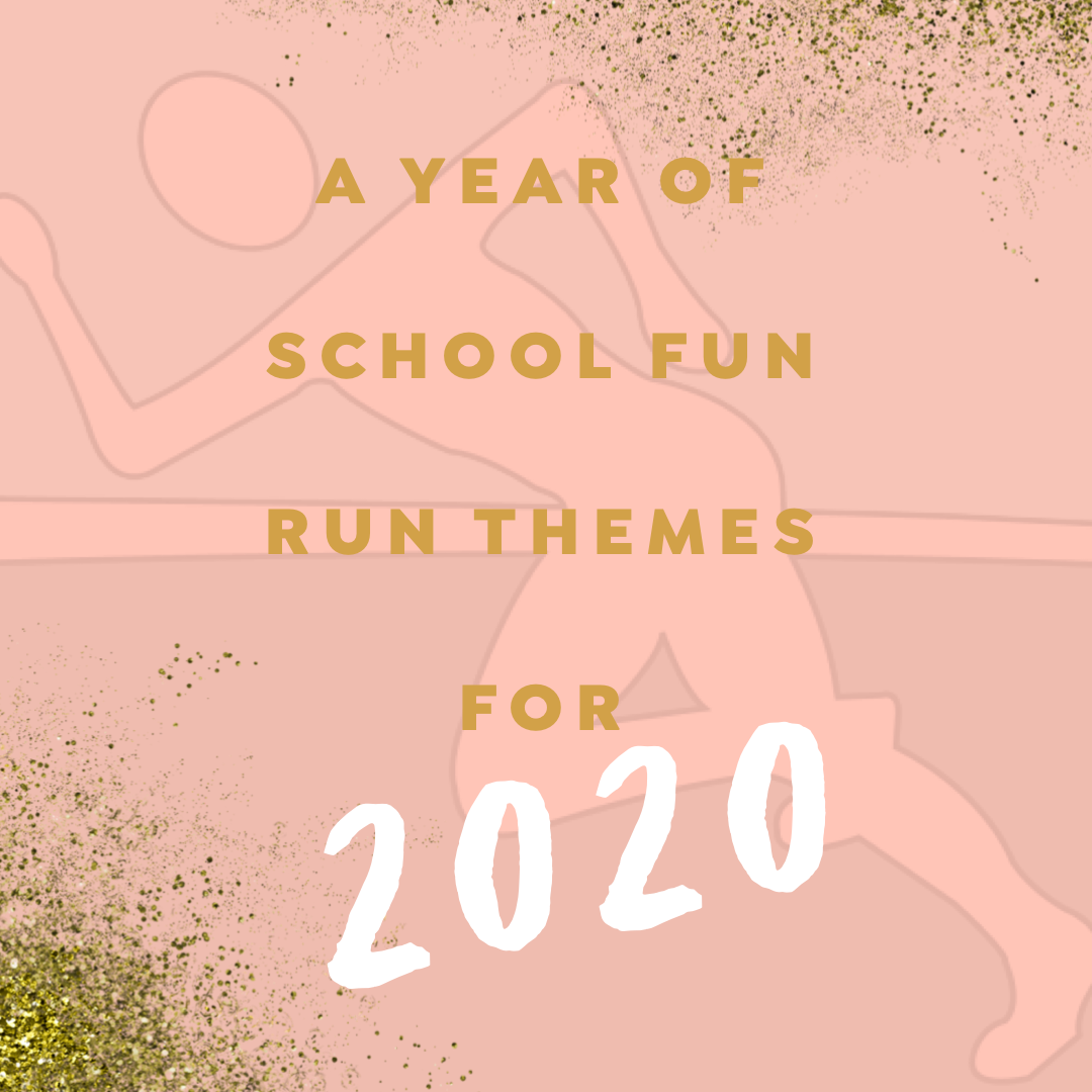 A Year of School Fun Run Themes for 2020 | 100 Mile Club